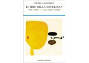 Le idee della sociologia / I