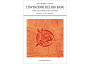L'invenzione del Big Bang