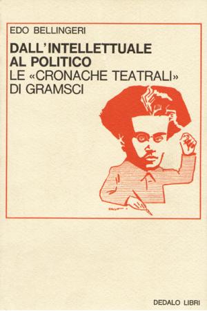Dall'intellettuale al politico