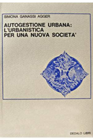 Autogestione urbana: l'urbanistica per una nuova società