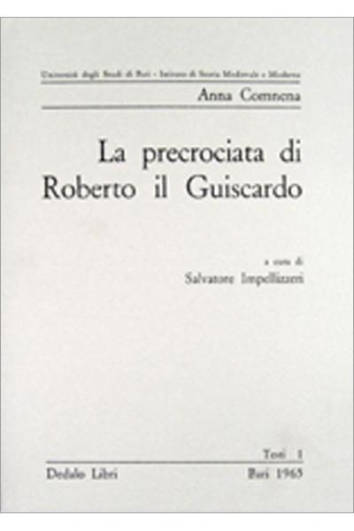 La precrociata di Roberto il Guiscardo