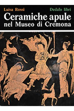 Ceramiche apule nel Museo di Cremona