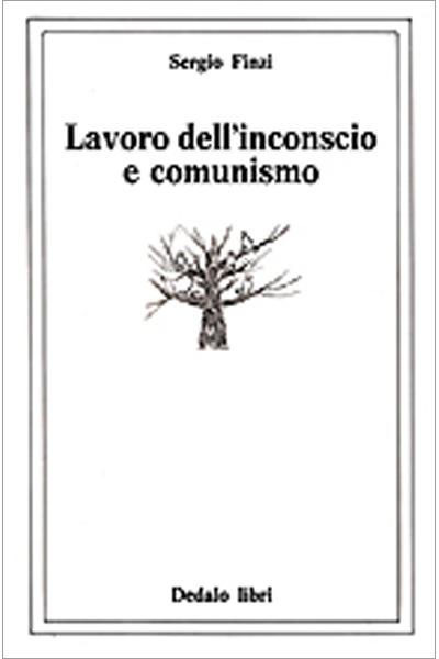 Lavoro dell'inconscio e comunismo