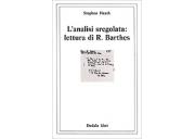 L'analisi sregolata: lettura di Roland Barthes