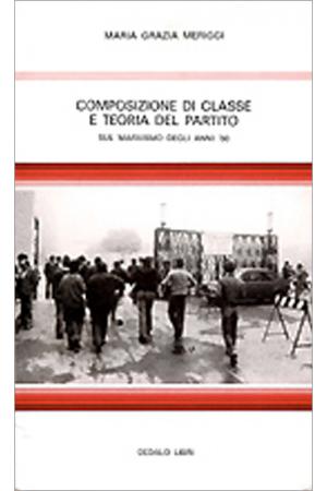 Composizione di classe e teoria del partito