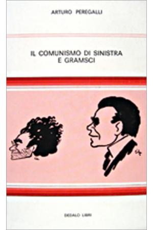 Il comunismo di sinistra e Gramsci