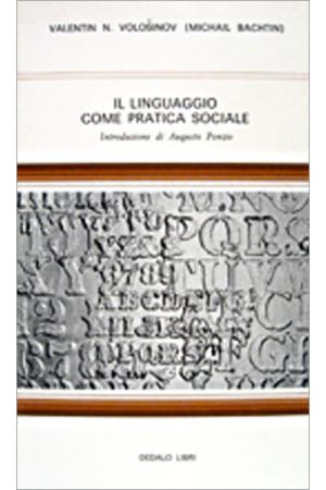 Il linguaggio come pratica sociale