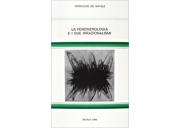 La fenomenologia e i due irrazionalismi