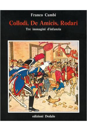 Collodi, De Amicis, Rodari