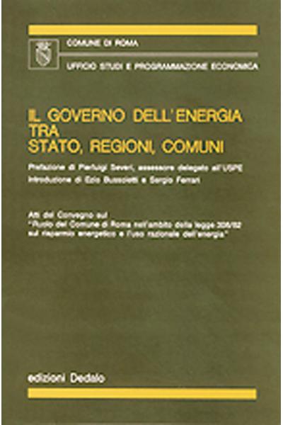 Il governo dell'energia tra Stato, Regioni, Comuni