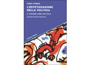 L'estetizzazione della politica