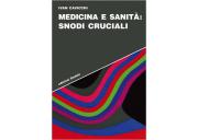 Medicina e sanità: snodi cruciali