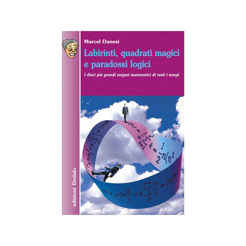 Labirinti Quadrati Magici E Paradossi Logici Edizioni Dedalo