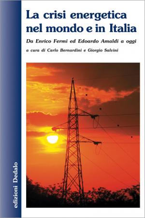 La crisi energetica nel mondo e in Italia