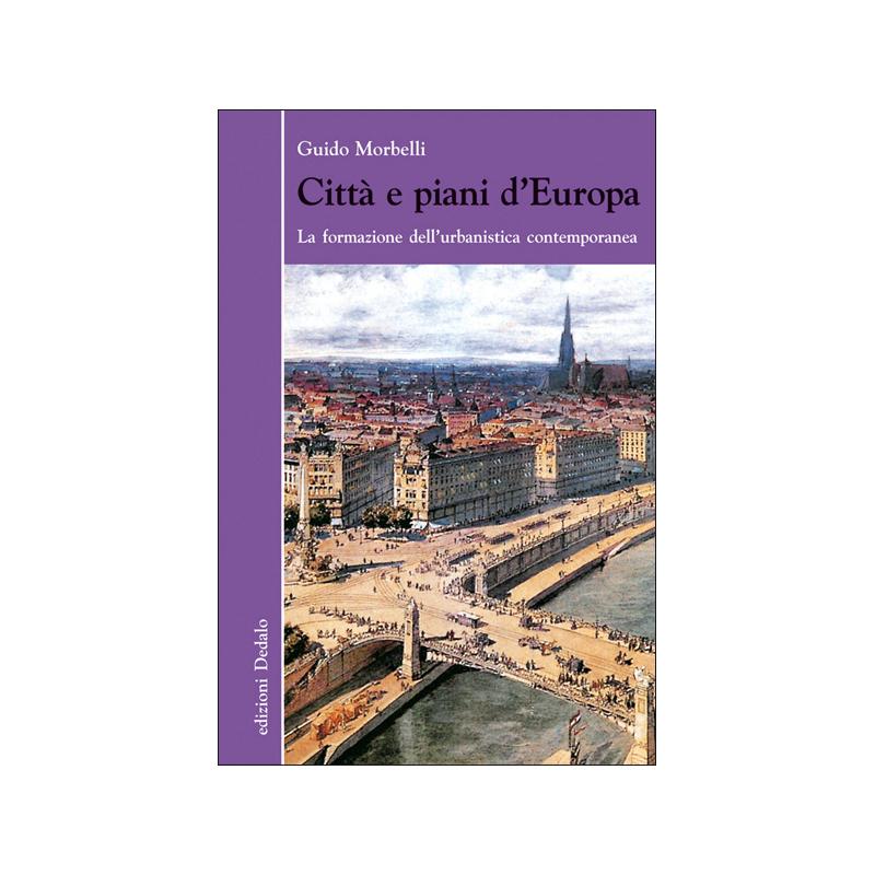 Citt e piani d 39 europa edizioni dedalo for Piani domestici della prateria contemporanea