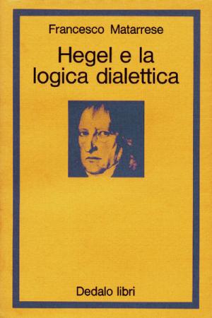 Hegel e la logica dialettica