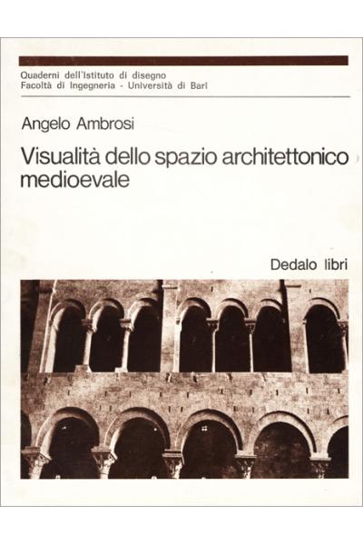 Visualità dello spazio architettonico medioevale