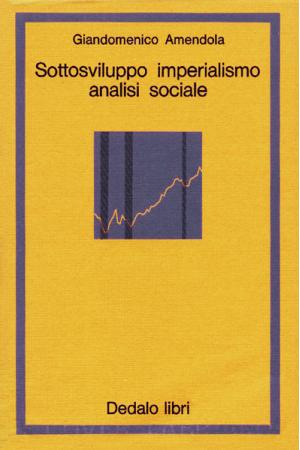 Sottosviluppo, imperialismo, analisi sociale