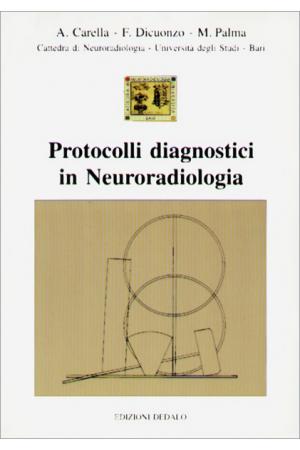 Protocolli diagnostici in Neuroradiologia