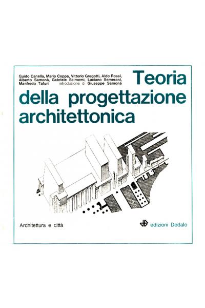 Teoria della progettazione architettonica edizioni dedalo for Aldo rossi architettura della citta