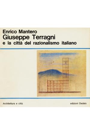 Giuseppe Terragni e la città del razionalismo italiano