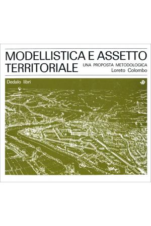 Modellistica e assetto territoriale
