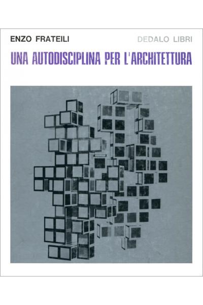 Una autodisciplina per l'architettura