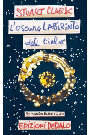 L'oscuro labirinto del cielo (E-book)