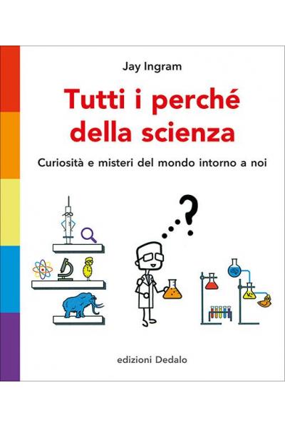 Tutti i perché della scienza
