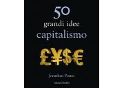 50 grandi idee capitalismo