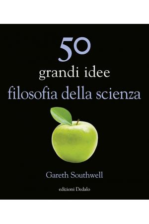 50 grandi idee filosofia della scienza