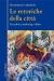 Presentazione del libro LE RETORICHE DELLA CITTÀ