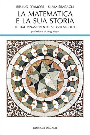 La matematica e la sua storia - vol. 3
