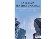 La scienza fra etica e politica