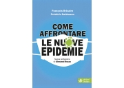 Come affrontare le nuove epidemie
