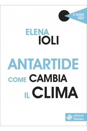 Antartide come cambia il clima