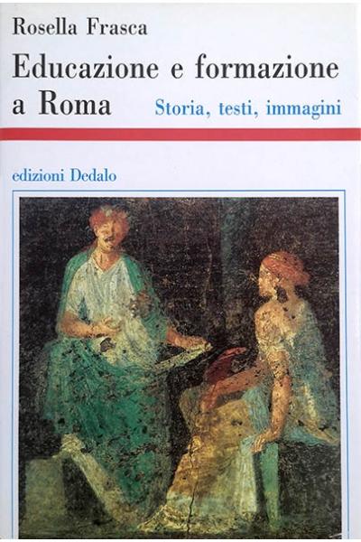 Educazione e formazione a Roma (I ed.)
