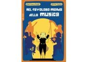Nel favoloso mondo della musica