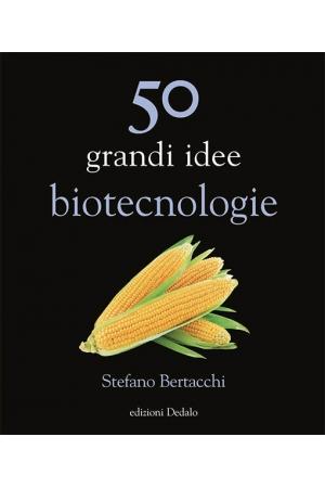 50 grandi idee biotecnologie
