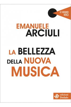 La bellezza della nuova musica (e-book)