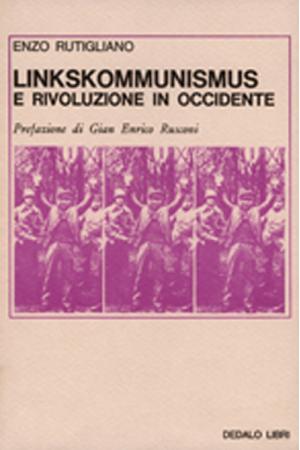 Linkskommunismus e rivoluzione in Occidente