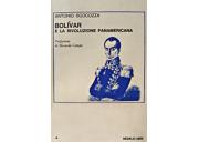 Bolivar e la rivoluzione panamericana