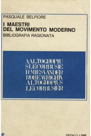 I maestri del Movimento Moderno
