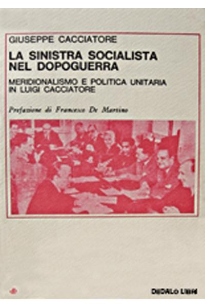 La sinistra socialista nel dopoguerra