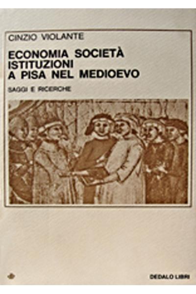 Economia, società, istituzioni a Pisa nel Medioevo