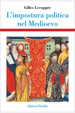 L'impostura politica nel Medioevo