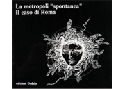 La metropoli «spontanea»