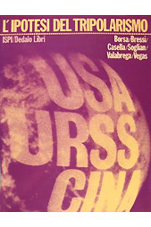 L'ipotesi del tripolarismo. Stati Uniti, Urss e Cina
