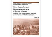 Egemonia politica e forma urbana