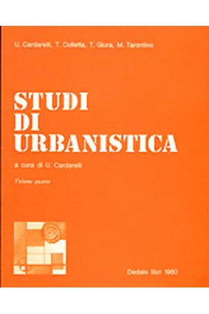 Studi di urbanistica - vol. IV